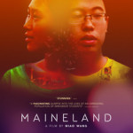 San Francisco – Maineland: movie screening and panel featuring Director Miao Wang [Tuesday, October 2]
