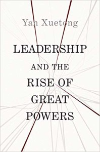 leadership and the rise of great powers yan xuetong