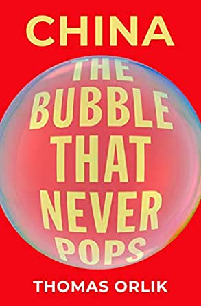 China:The Bubble That Never Pops