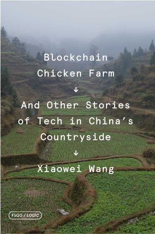 Book cover Blockchain chicken farm Xiaowei Wang