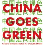 "Voices on China — Judith Shapiro and Yifei Li, authors of ""China Goes Green"""