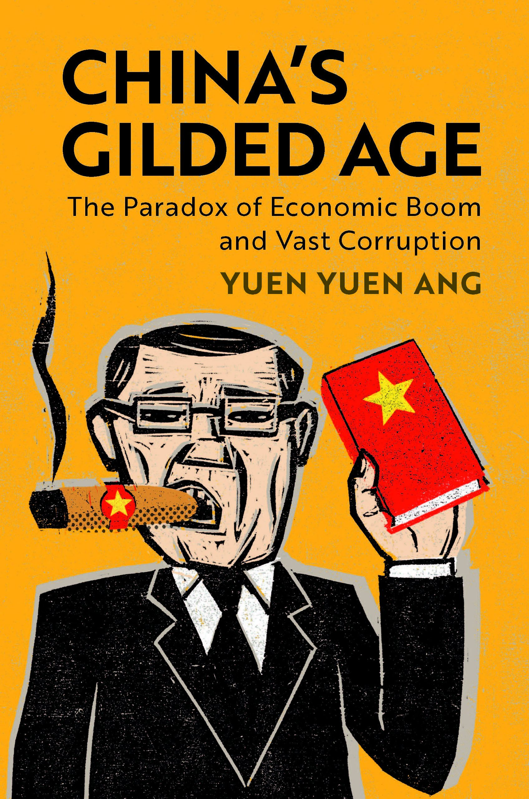 Book cover China's Gilded Age Yuen Yuen Ang